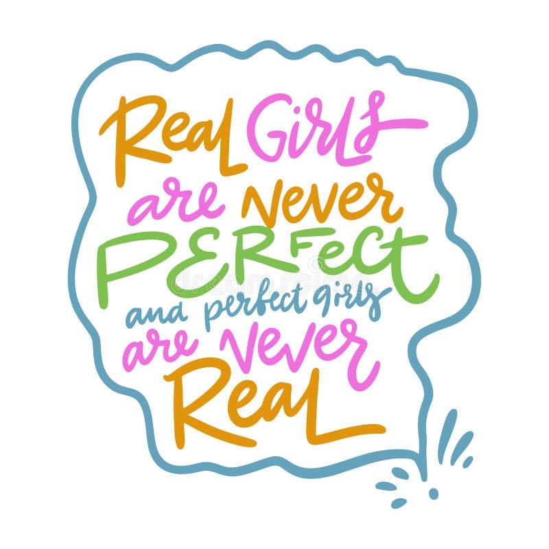 真正的女孩从未是完善的,并且完善的女孩从未是真正的 o r 现代刷子 向量例证