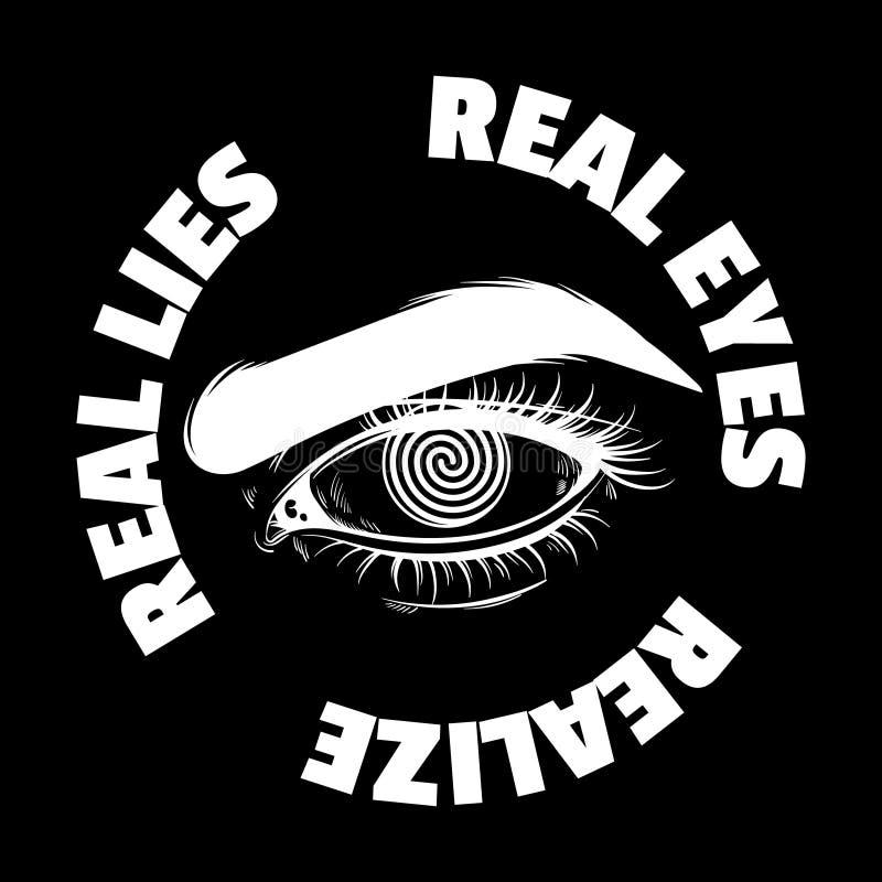 真正的眼睛体会真正的谎言 传染媒介印刷术口号 皇族释放例证