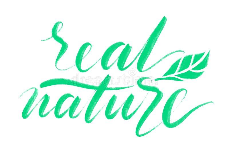 真正的自然词 手拉的创造性的书法和刷子写作字法,为贺卡,印刷品,横幅设计 皇族释放例证
