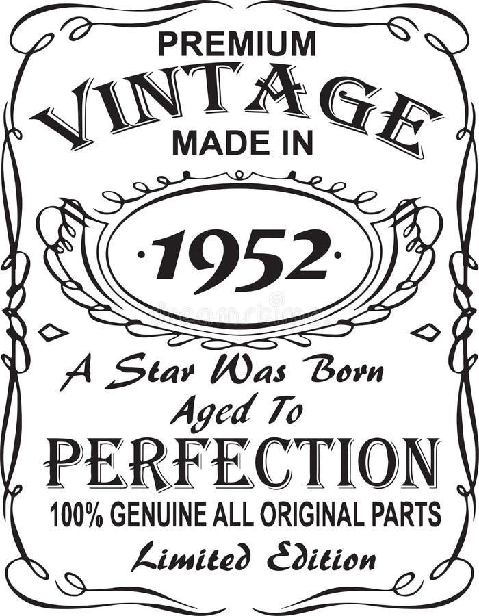 矢量T恤杉印刷品设计 优质葡萄酒在星出生的1952年做的变老了对完美100%真正所有原始的零件林 向量例证