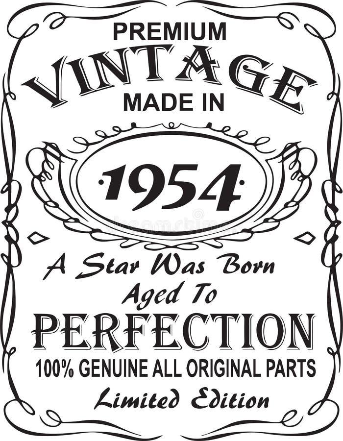 矢量T恤杉印刷品设计 优质葡萄酒在星出生的1954年做的变老了对完美100%真正所有原始的零件林 库存例证
