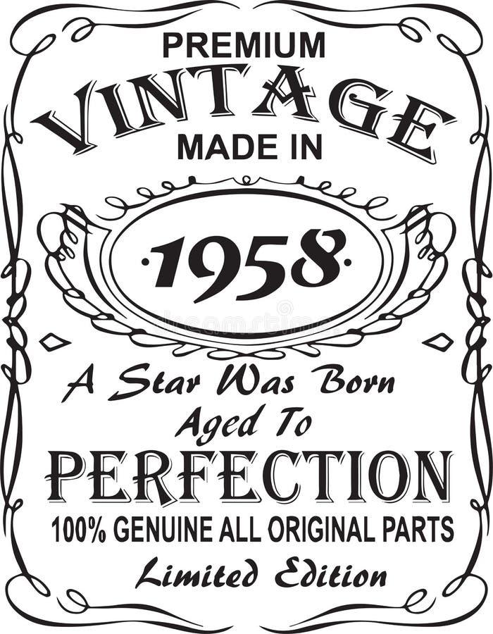 矢量T恤杉印刷品设计 优质葡萄酒在星出生的1958年做的变老了对完美100%真正所有原始的零件林 向量例证
