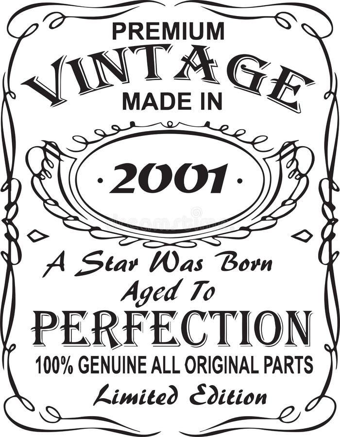 矢量T恤杉印刷品设计 优质葡萄酒在星出生的2001年做的变老了对完美100%真正所有原始的零件林 库存例证