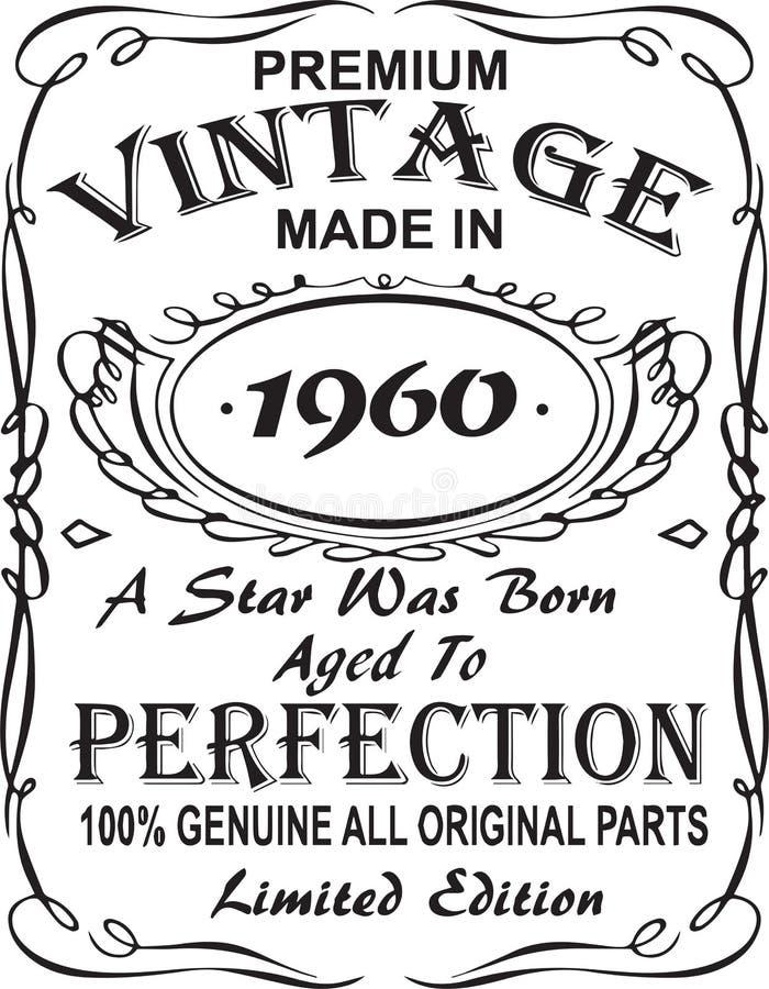 矢量T恤杉印刷品设计 优质葡萄酒在星出生的1960年做的变老了对完美100%真正所有原始的零件林 向量例证