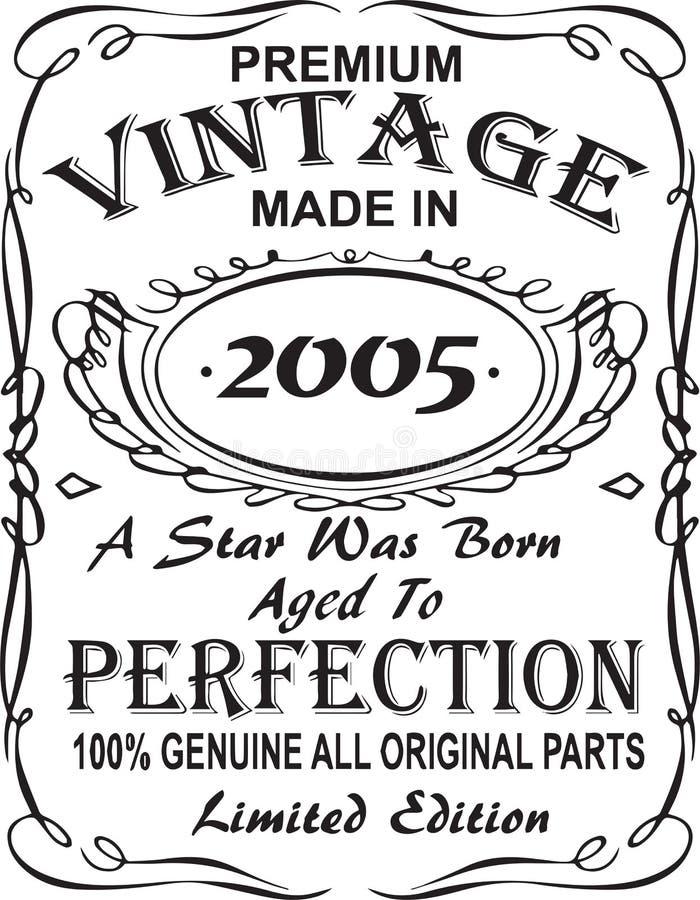 矢量T恤杉印刷品设计 优质葡萄酒在星出生的2005年做的变老了对完美100%真正所有原始的零件林 库存例证