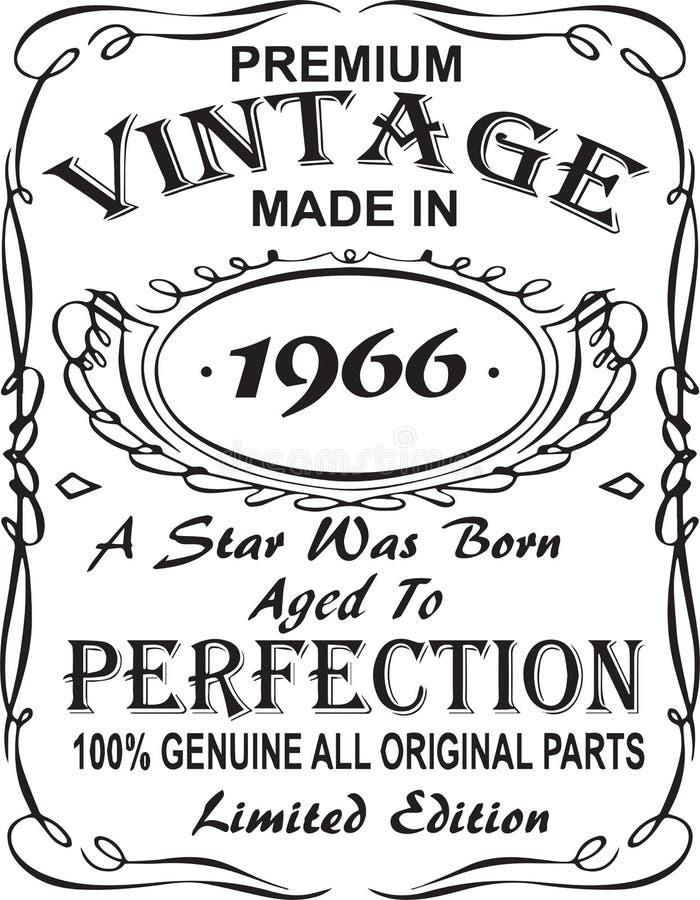 矢量T恤杉印刷品设计 优质葡萄酒在星出生的1966年做的变老了对完美100%真正所有原始的零件林 库存例证