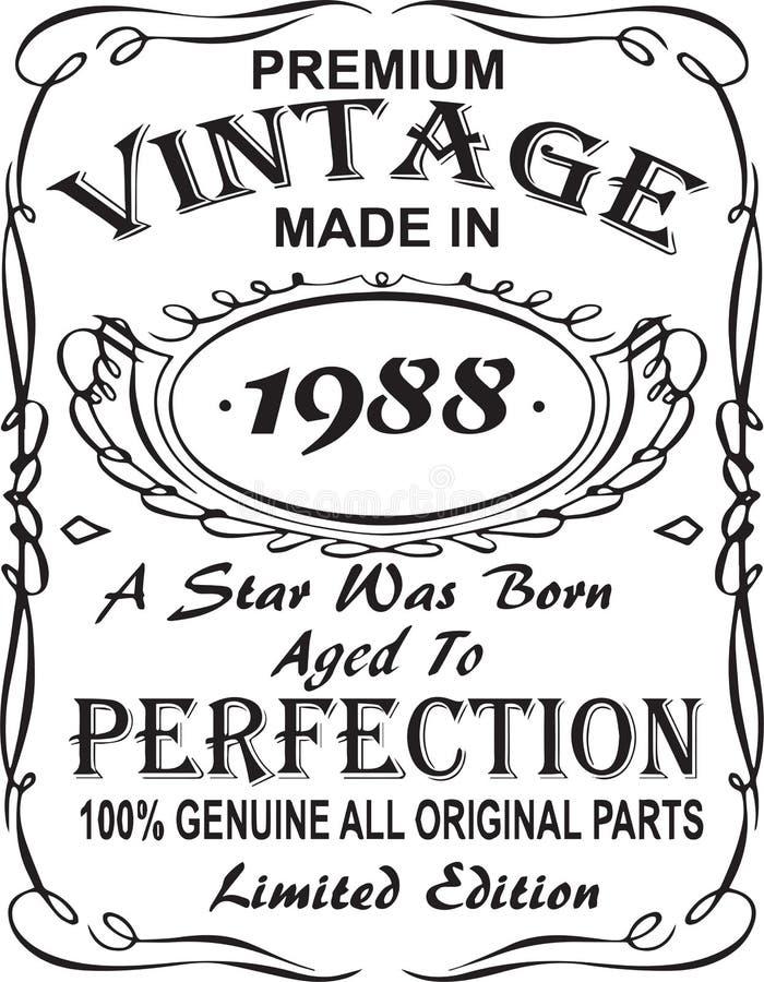 矢量T恤杉印刷品设计 优质葡萄酒在星出生的1988年做的变老了对完美100%真正所有原始的零件林 皇族释放例证