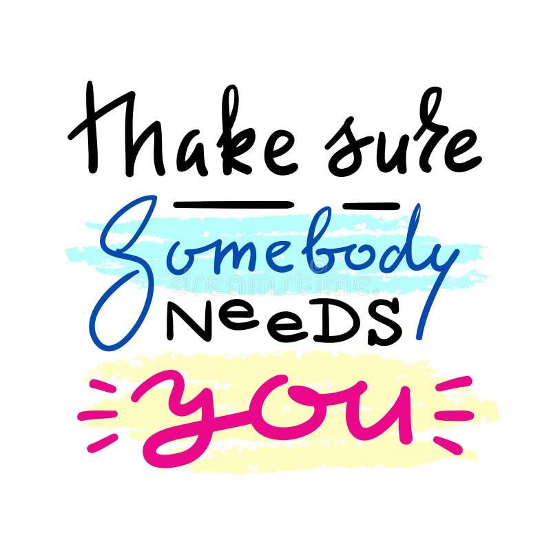 确定某人需要您-情感爱行情 库存例证