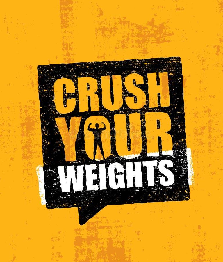 击碎您的重量 富启示性的锻炼和健身健身房刺激行情 创造性的传染媒介印刷术概念 向量例证