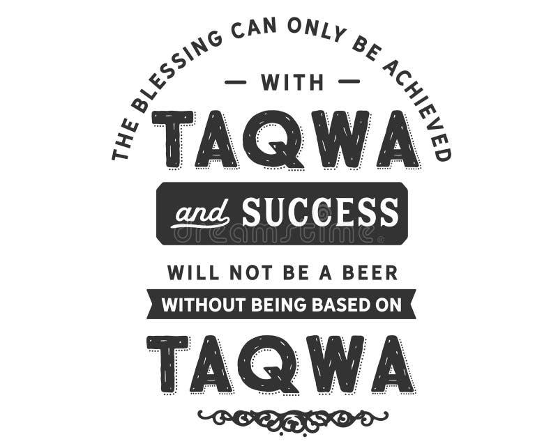 祝福可能只达到与taqwa,并且成功不会是啤酒不根据塔克瓦 向量例证