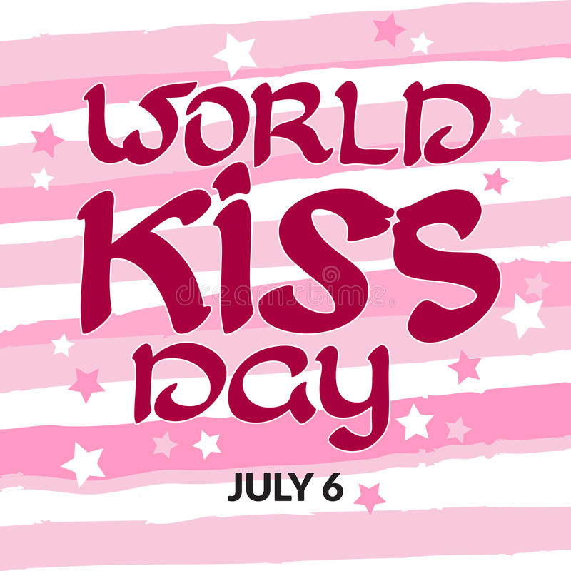 祝贺世界与手写的词的亲吻天 7月6日 向量例证