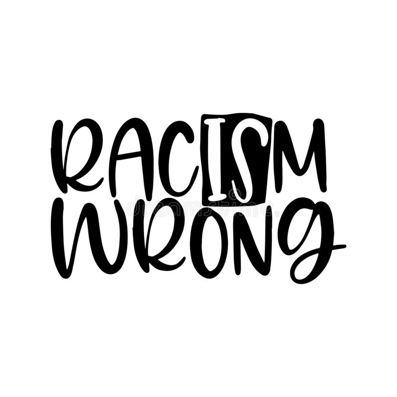 种族主义错误-反对歧视的可爱的口号 向量例证