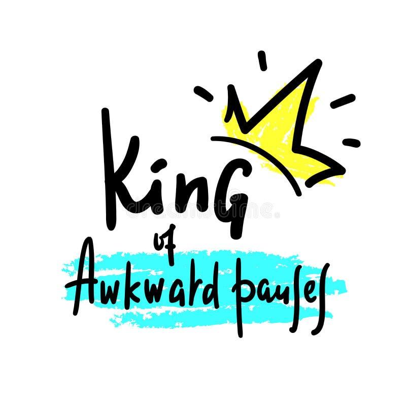 笨拙停留的国王-启发和诱导行情 皇族释放例证