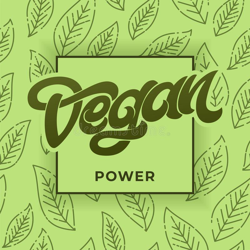 素食主义者力量字法 与叶子的绿色无缝的样式 餐馆的,咖啡馆菜单手写的字法 向量 向量例证