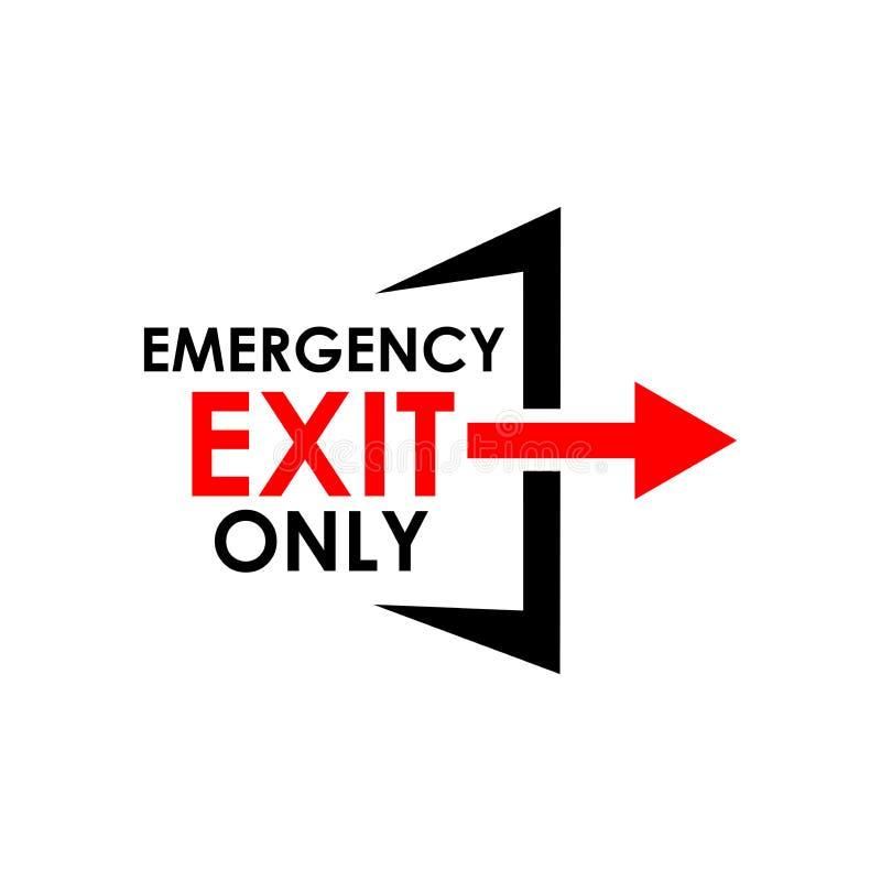 紧急出口唯一的标志 创造性的在上写字的传染媒介例证 例证以传染媒介格式 皇族释放例证