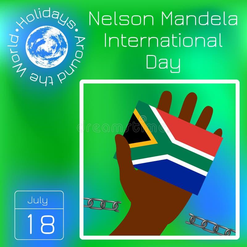 纳尔逊・曼德拉国际性组织天 7月18日 旗子在手中南非共和国 残破的链子 系列日历 假日A 向量例证