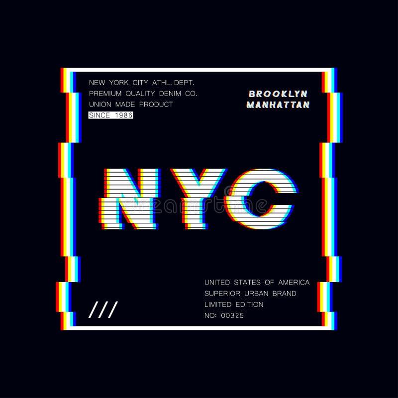 纽约口号与小故障作用的印刷术图表 T恤杉设计的NYC现代印刷品 向量 库存例证
