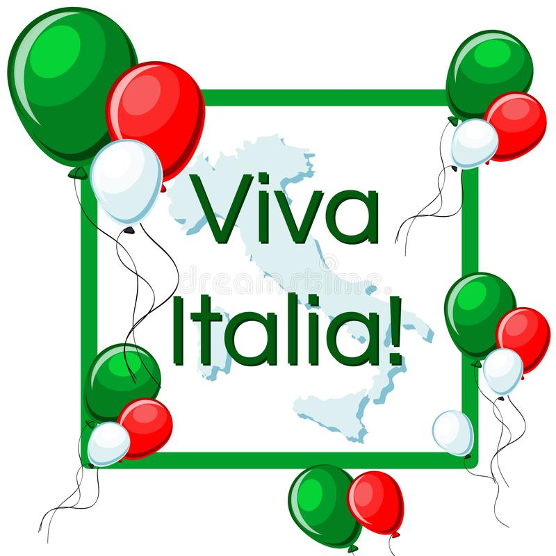 维瓦意大利与绿色,红色和白色气球、框架、意大利地图和文本的贺卡 库存例证