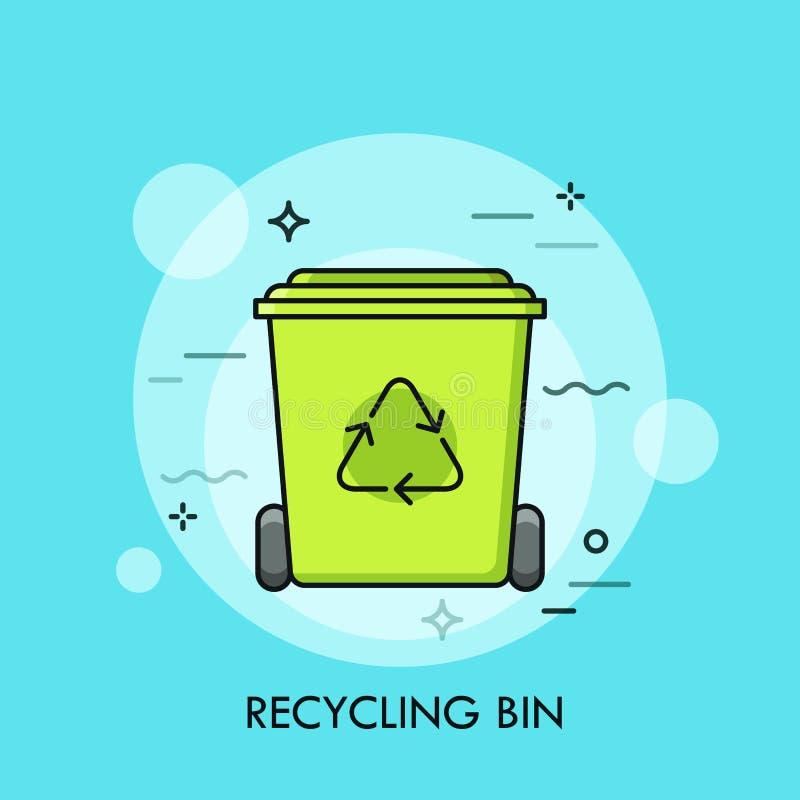 绿色回收站或垃圾容器 垃圾回收的,废弃物收集的概念和排序,生产可再用 向量例证