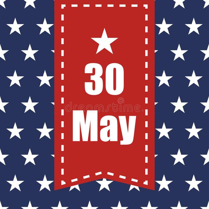 美国下垂无缝的样式 在蓝色背景的白色星 阵亡将士纪念日红色丝带与日期30可以 向量例证