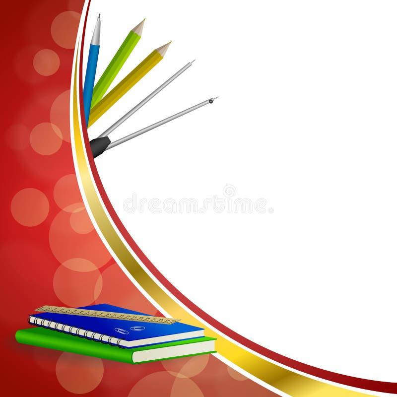 背景抽象学校绿皮书蓝色笔记本统治者笔铅笔夹子包围红色金银铜合金丝带框架例证 向量例证