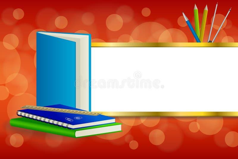 背景抽象学校绿皮书蓝色笔记本统治者笔铅笔夹子包围红色金银铜合金条纹框架例证 库存例证