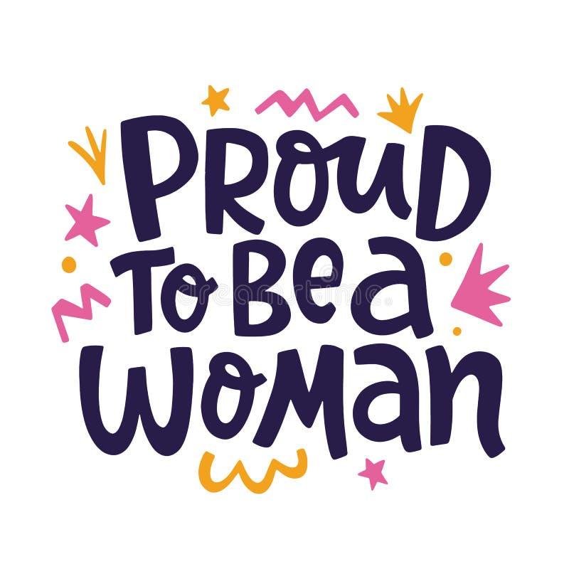 自豪地是妇女女权主义行情口号,书面的手在词组上写字 皇族释放例证
