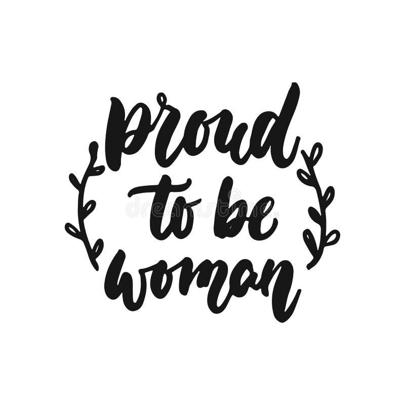 自豪地是妇女-关于在白色背景隔绝的女权主义的手拉的字法词组 乐趣刷子墨水 皇族释放例证