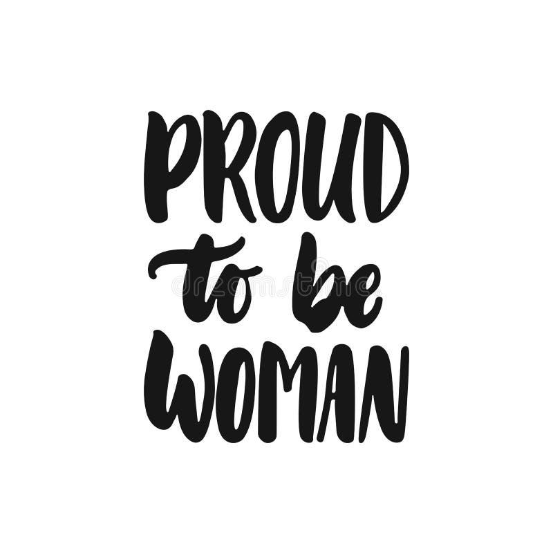 自豪地是妇女-关于在白色背景隔绝的女权主义的手拉的字法词组 乐趣刷子墨水 库存例证