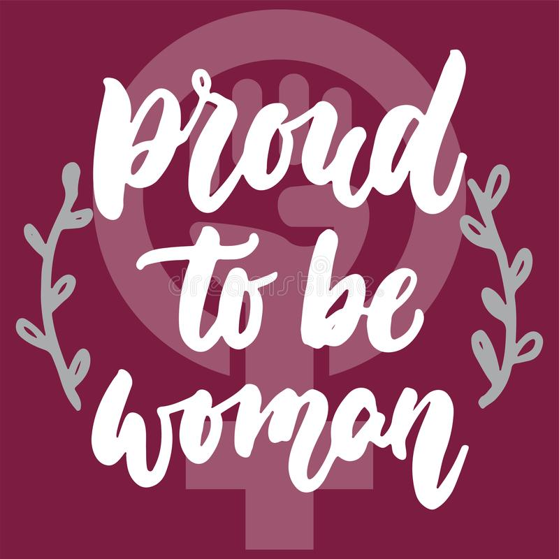 自豪地是妇女-关于女孩,女性,在桃红色背景的女权主义的手拉的字法词组 乐趣刷子墨水 库存例证