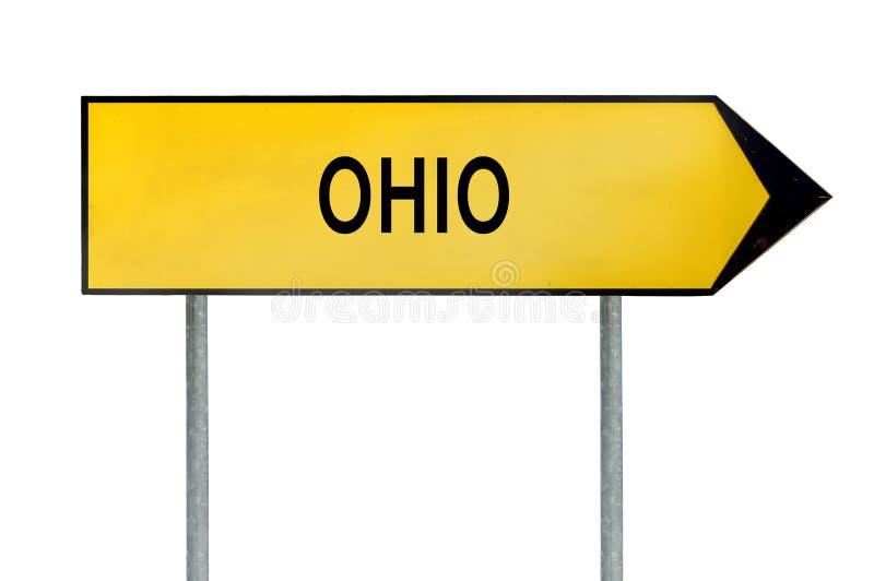 黄色街道概念标志在白色隔绝的俄亥俄 免版税库存图片