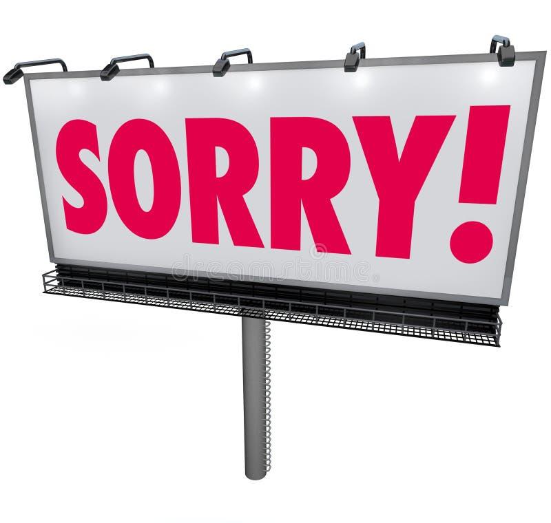 要求抱歉的词广告牌道歉遗憾的后悔饶恕S 皇族释放例证