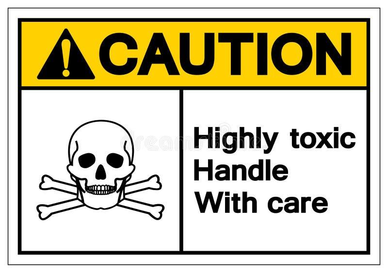 警告含毒物小心高度处理标志标志,传染媒介例证,在白色背景标签的孤立 EPS10 向量例证