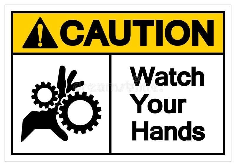 警告手表您的手标志标志,传染媒介例证,在白色背景标签的孤立 EPS10 库存例证