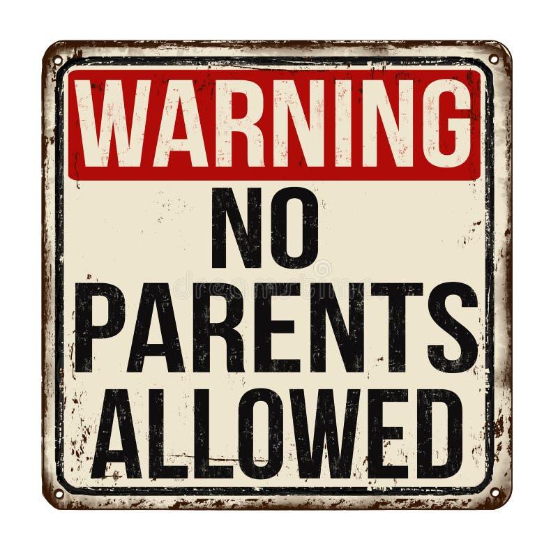 警告父母没有提供葡萄酒生锈的金属标志 向量例证