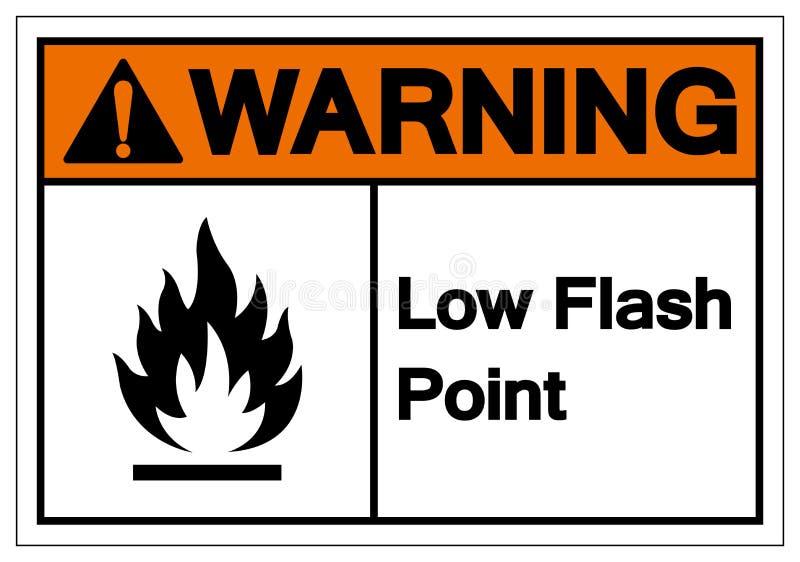 警告的低爆发点标志标志,传染媒介例证,在白色背景标签的孤立 EPS10 库存例证