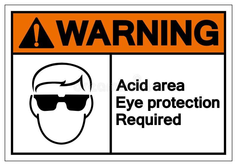 警告酸区域视力保护必需的标志标志,传染媒介例证,在白色背景标签的孤立 EPS10 向量例证