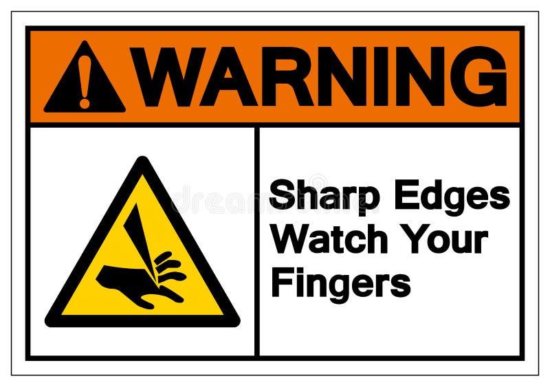 警告锐边观看您的手指标志标志,传染媒介例证,隔绝在白色背景标签 EPS10 皇族释放例证