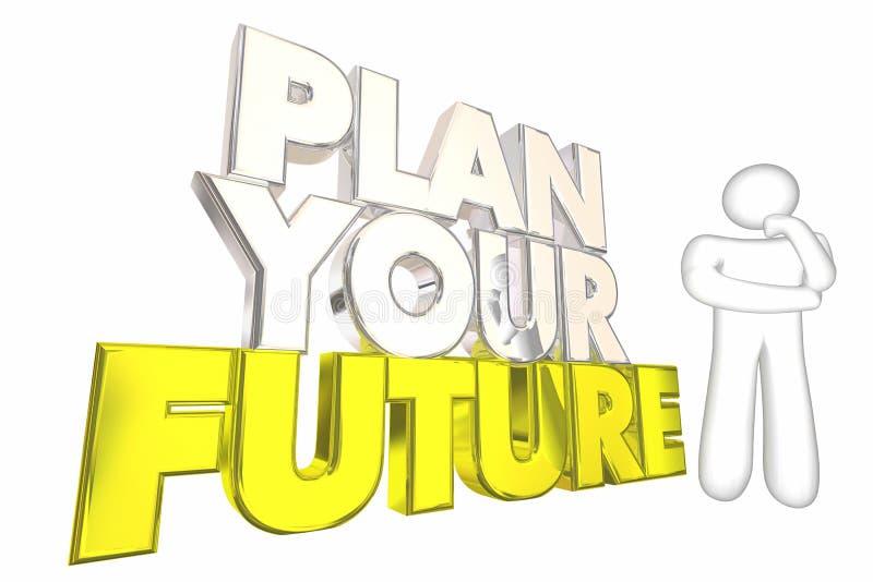 计划您的未来达到梦想生活思想家 库存例证