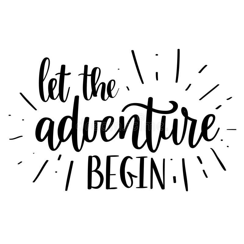 让冒险开始传染媒介字法 诱导激动人心的旅行行情 库存例证