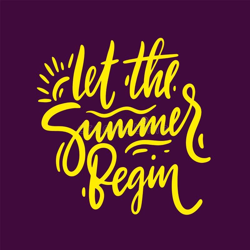 让夏天开始手拉的传染媒介字法词组 海报的,卡片,邀请,贴纸,横幅,广告设计 皇族释放例证