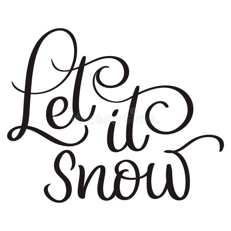 让它下雪在白色背景的文本 手拉的书法字法传染媒介例证EPS10 皇族释放例证