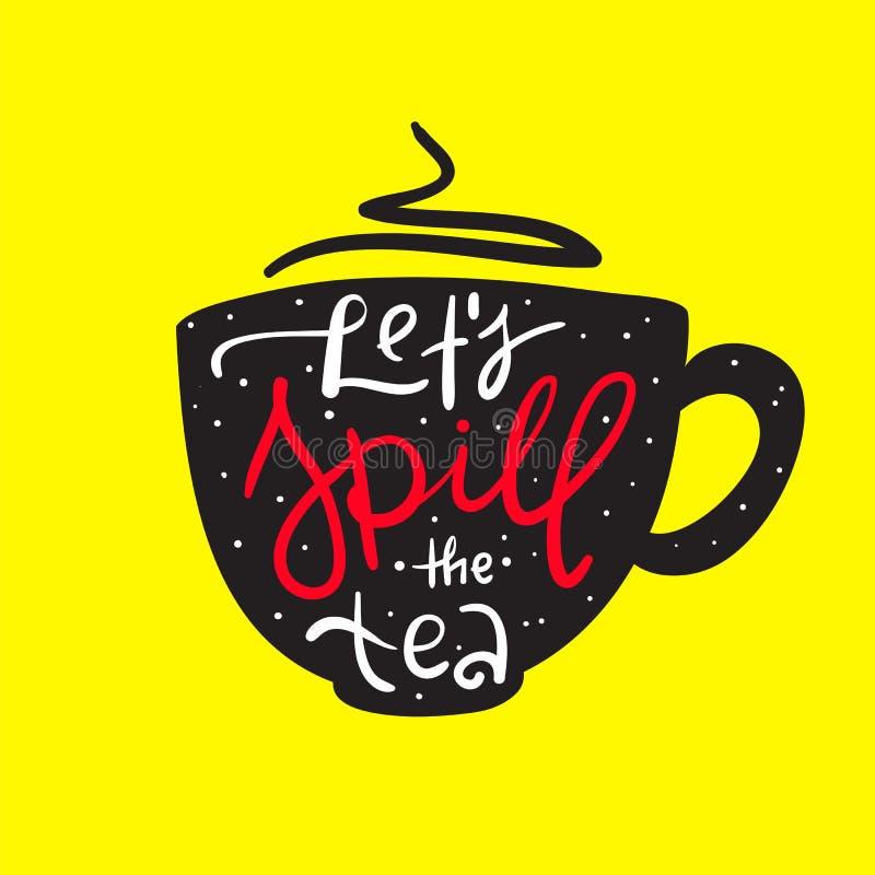让我们溢出茶-简单启发和诱导行情 英国青年俗话 皇族释放例证