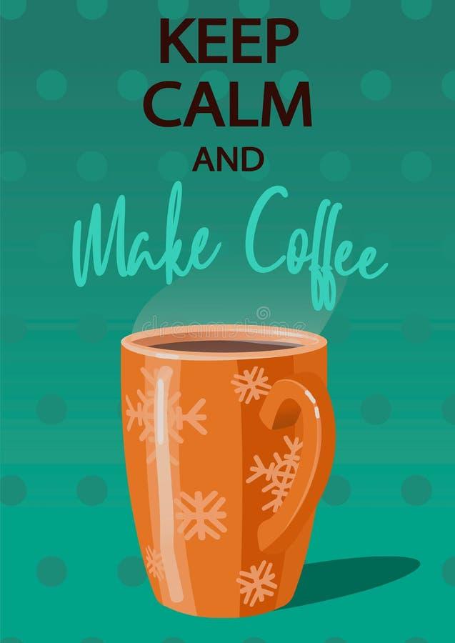 设计师海报 保持镇静并且做咖啡 库存例证