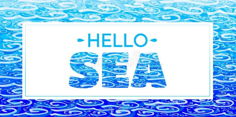 词'你好海' 在白色背景的蓝色题字 库存例证