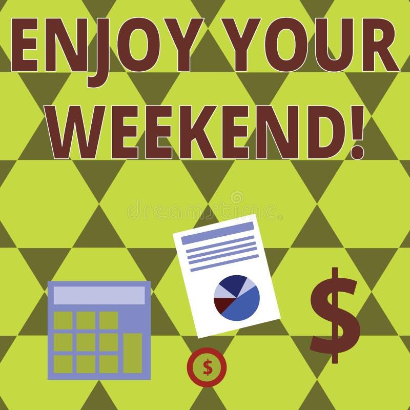 词文字文本享受您的周末 祝愿的某人企业概念好的事将发生假日 向量例证