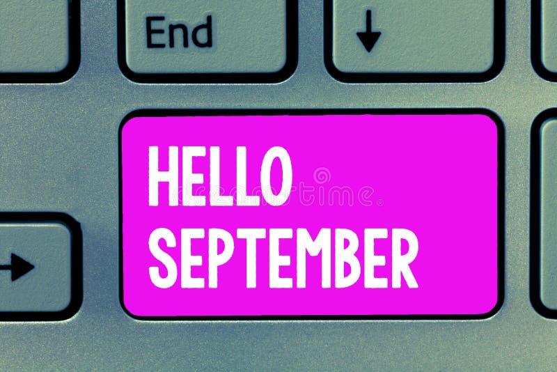 词文字文本你好9月 热切想要的热烈欢迎企业概念到9月 库存照片