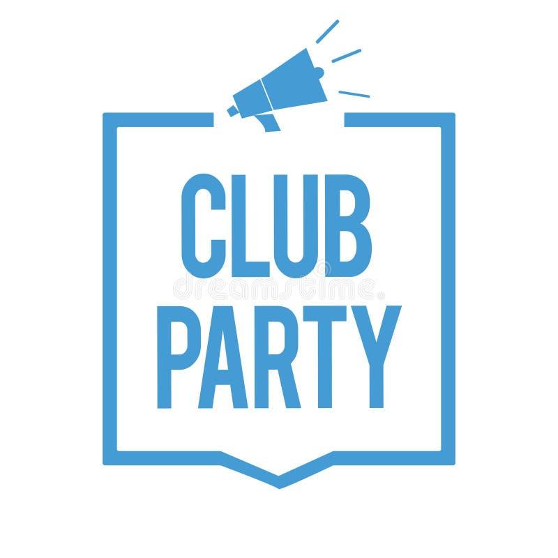 词文字文本俱乐部党 社会汇聚的企业概念在是不拘形式的,并且可能大声有饮料扩音机的地方 库存例证