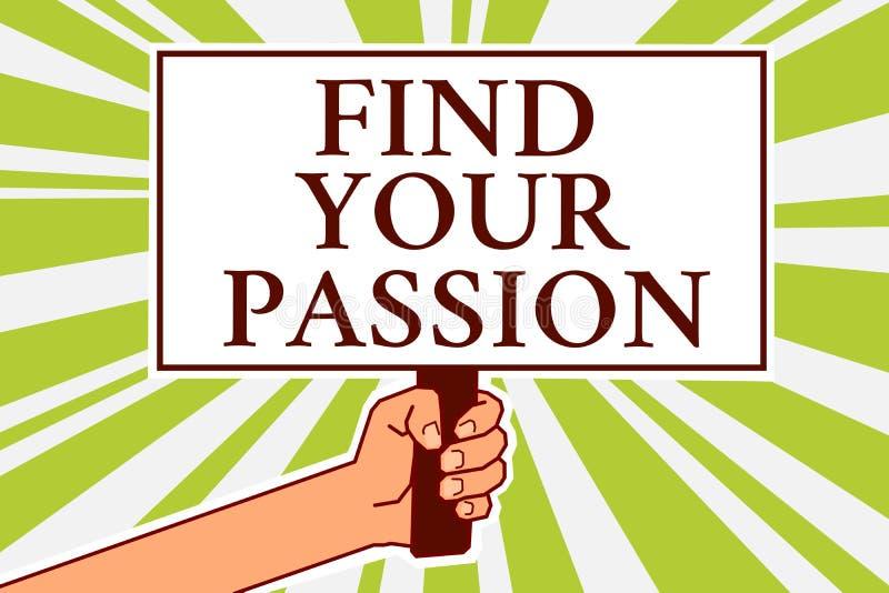 词文字文本发现您的激情 寻求梦想的企业概念发现最佳的工作或活动做什么您爱布告牌symb 库存例证