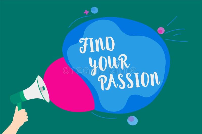 词文字文本发现您的激情 寻求梦想的企业概念发现最佳的工作或活动做什么您爱表达消息标识 库存例证